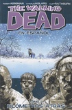 Robert Kirkman - The Walking Dead - Tomo 2, Kilometros atras.