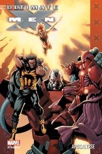 Robert Kirkman et Aron Eli Coleite - Ultimate X-Men Tome 9 : .
