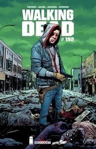 Ebook téléchargement gratuit deutsch Walking Dead #192  - (Edition française) par Robert Kirkman