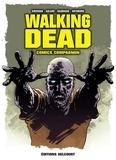 Robert Kirkman et Charlie Adlard - Walking Dead comics compagnon.