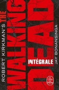 Robert Kirkman et Jay Bonansinga - Walking Dead Intégrale : .