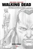 Robert Kirkman et Charlie Adlard - Walking Dead  : L'ultime combat - Edition spéciale.