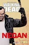 Robert Kirkman - Walking Dead - Negan.
