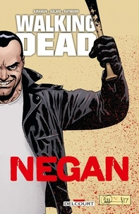 Robert Kirkman - Walking Dead - Negan.