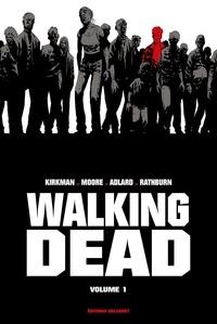 Robert Kirkman et Tony Moore - Walking Dead Prestige Tome 1 : .
