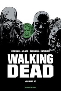 Robert Kirkman et Charlie Adlard - Walking Dead Prestige Tome 10 : .