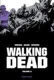 Robert Kirkman et Charlie Adlard - Walking Dead Prestige Tome 5 : .