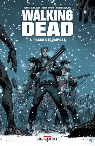 Walking Dead Tome 1 Passé décomposé