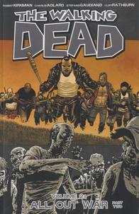 Robert Kirkman - Walking Dead Tome 21 : All Out War - Part Two.
