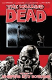 Robert Kirkman - Walking Dead Tome 23 : Whispers Into Screams.