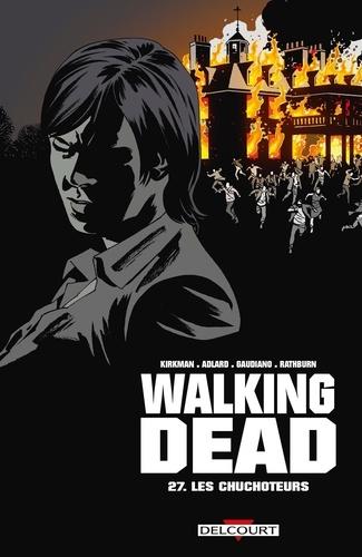 Walking Dead Tome 27 Les chuchoteurs