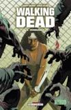 Robert Kirkman et Charlie Adlard - Walking Dead Tome 6 : Vengeance.