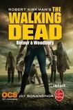 Robert Kirkman et Jay Bonansinga - Walking Dead Tome 8 : Retour a Woodbury.