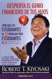 Robert Kiyosaki - Despierta el genio financiero de tus hijos.