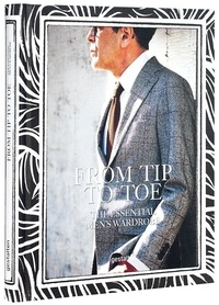 Checkpointfrance.fr From Tip to Toe : The Essential Men's Wardrobe Image