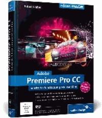 Satt2018.fr Adobe Premiere Pro CC - Schritt für Schritt zum perfekten Film Image