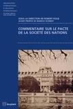 Robert Kolb - Commentaire sur le pacte de la Société des Nations.