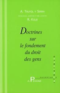 Robert Kolb - Doctrines sur le fondement du droit des gens.