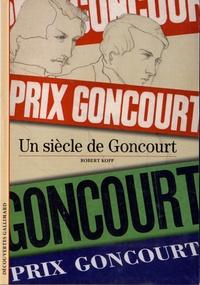 Robert Kopp - Le prix Goncourt.
