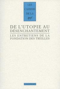 Robert Kopp - Les entretiens de la Fondation des Treilles Tome 4 : Romantisme et révolution(s) - Volume 2, De l'utopie au désenchantement.