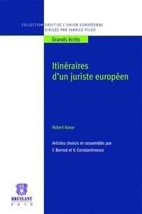 Robert Kovar - Itinéraires d'un juriste européen.