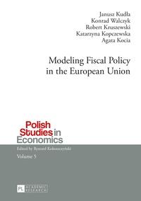 Robert Kruszewski et Konrad Walczyk - Modeling Fiscal Policy in the European Union.