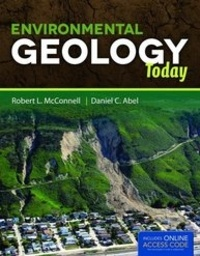 Robert-L McConnell et Daniel-C Abel - Environmental Geology Today.