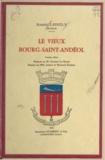 Robert Labrély et Joseph Baussan - Le vieux Bourg-Saint-Andéol.