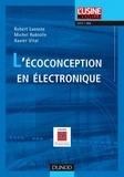 Robert Lacoste et Michel Robiolle - L'écoconception en électronique.
