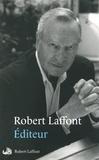 Robert Laffont - Editeur.