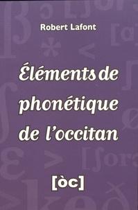 Robert Lafont - Eléments de phonétique de l'occitan.