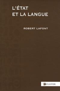Robert Lafont - L'Etat et la langue.
