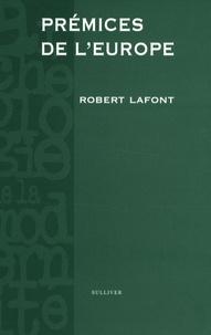 Robert Lafont - Prémices de l'Europe.