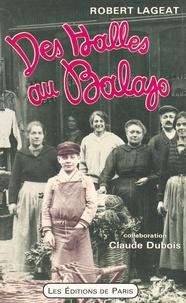 Robert Lageat et Claude Dubois - Des Halles au Balajo.