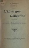 Robert Lainville - L'épargne collective - Contribution à l'étude des personnes morales.