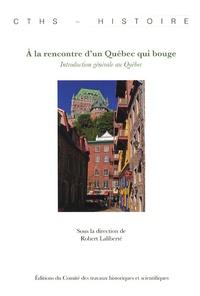 A la rencontre dun Québec qui bouge - Introduction générale au Québec.pdf