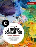 Robert Laliberté et Aleksandra Grzybowska - Le Québec, connais-tu ? Culture québécoise - Panorama C.