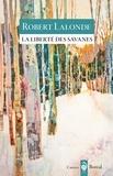 Robert Lalonde - La Liberté des savanes.
