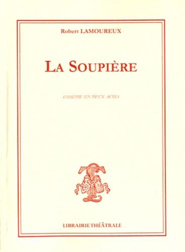 Robert Lamoureux - La Soupière.
