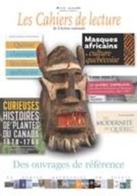 Robert Laplante et Simon Vézina - Les Cahiers de lecture de L'Action nationale. Vol. 10 No. 3, Été 2016.