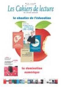 Robert Laplante et Chantale Lagacé - Les Cahiers de lecture de L'Ac  : Les Cahiers de lecture de L'Action nationale. Vol. 12 No. 3, Été 2018 - Le chantier de l'éduction. La domination numérique.