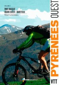 VTT Pyrénées ouest - Tome 1, Pays basque, Béarn ouest.pdf