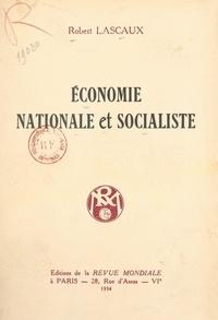 Robert Lascaux - Économie nationale et socialiste.