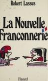 Robert Lassus - La Nouvelle Franconnerie.