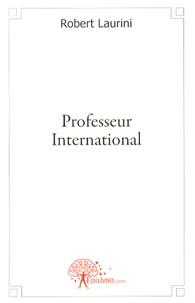 Robert Laurini - Professeur international.