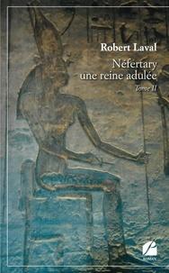 Téléchargements de livres audio Ipod Néfertary  - Tome 2, Une reine adulée par Robert Laval PDF MOBI FB2
