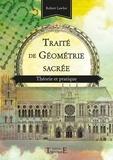 Robert Lawlor - Traité de géométrie sacrée - Théorie et pratique.