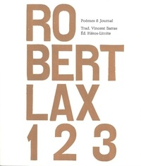 Robert Lax - 1 2 3 - Poèmes & journal.