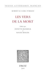 Robert Le Clerc d'Arras - Les vers de la mort.