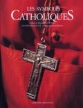 Robert Le Gall et Laziz Hamani - Les symboles catholiques.